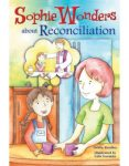 Sophie Wonders about Reconciliation