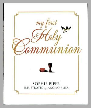 My First Holy Communion Book